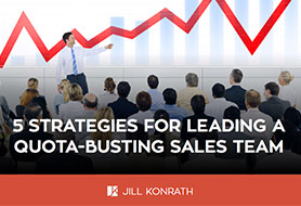 5 Strategies for Leading a Quota-Busting Sales Team