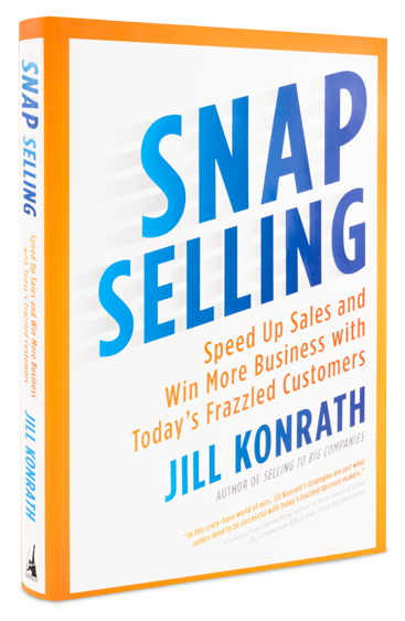 Snap Selling By Jill Konrath