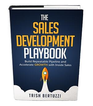 Sales Development Playbook by Trish Bertuzzi